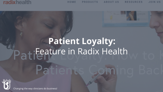 Keep Patients Coming Back: Feature in Radix Health
