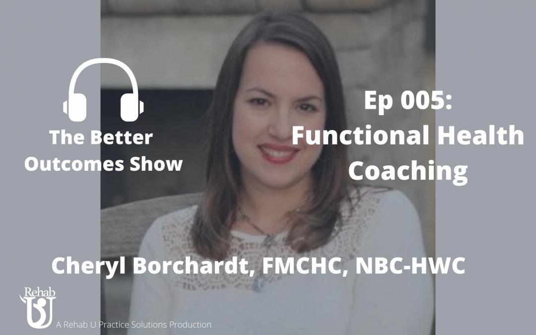 Episode 005: Functional Health Coaching
