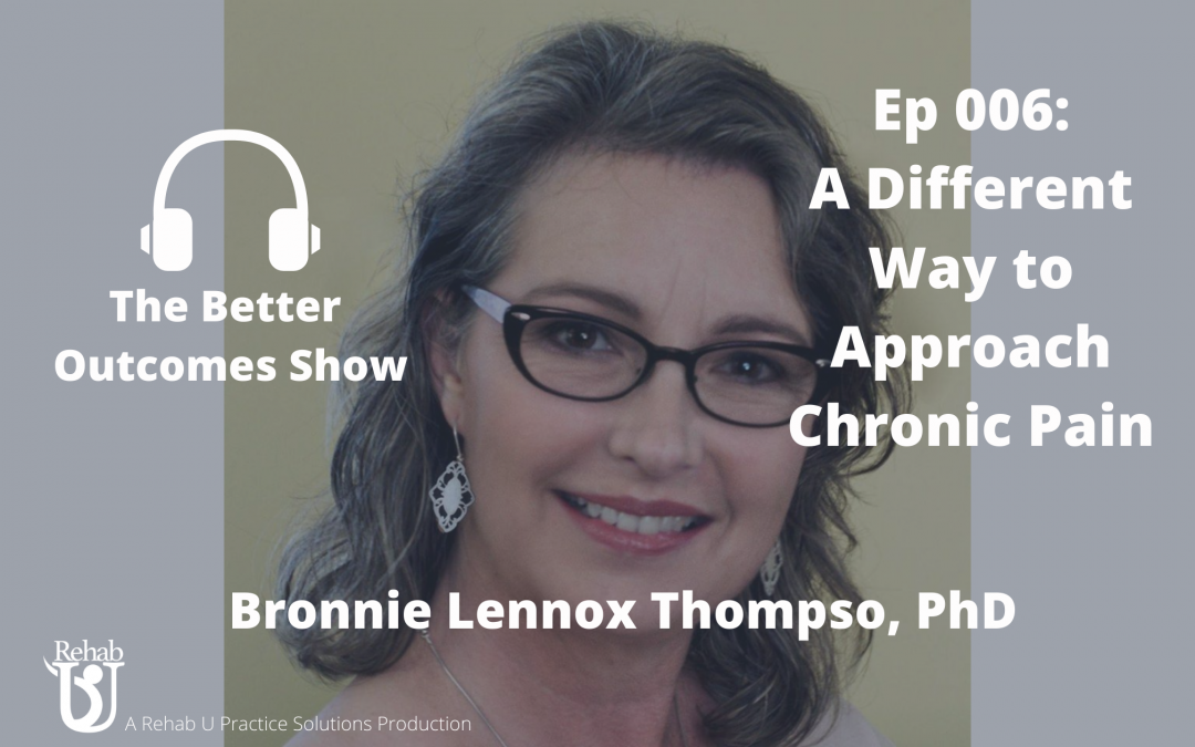 Episode 006: A Different Way to Approach Chronic Pain