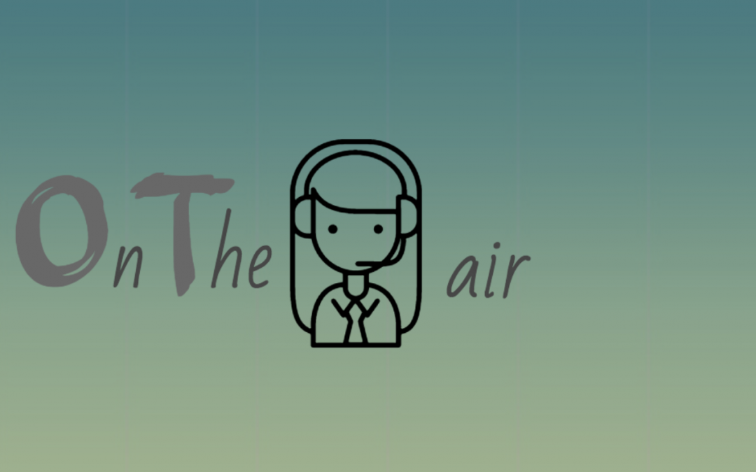 On The Air Podcast: Interview About Behavioral Change